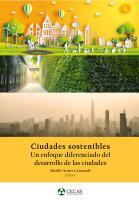 Cubierta para Ciudades sostenibles:  Un enfoque diferenciado del desarrollo de las ciudades