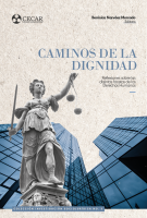 Cubierta para Caminos de la Dignidad: Reflexiones sobre las distintas facetas de los Derechos Humanos