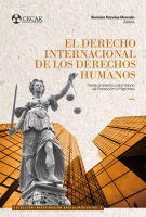 Cubierta para El Derecho Internacional de los Derechos Humanos frente al sistema colombiano de Protección a Migrantes