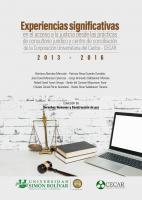Cubierta para EXPERIENCIAS SIGNIFICATIVAS EN EL ACCESO A LA JUSTICIA DESDE LAS PRÁCTICAS DE CONSULTORIO JURÍDICO Y CENTRO DE CONCILIACIÓN DE LA CORPORACIÓN UNIVERSITARIA DEL CARIBE–CECAR 2013-2016