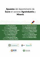 Cubierta para Apuestas del departamento de Sucre en sectores Agroindustria y Minería